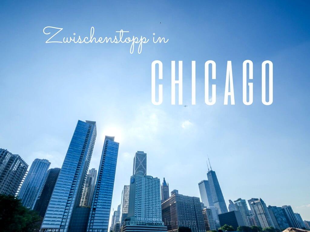 Zwischenstopp Chicago
