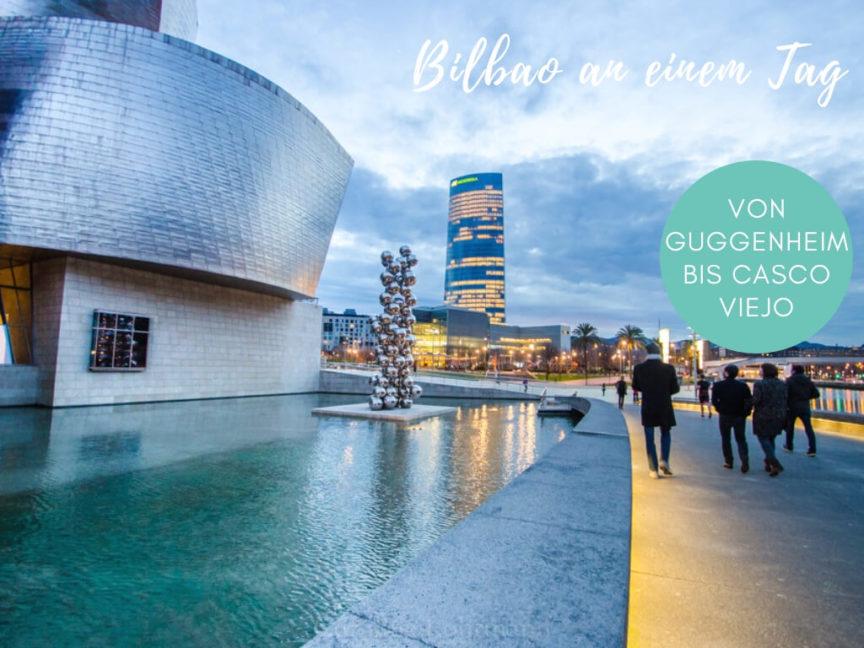 Bilbao an einem Tag